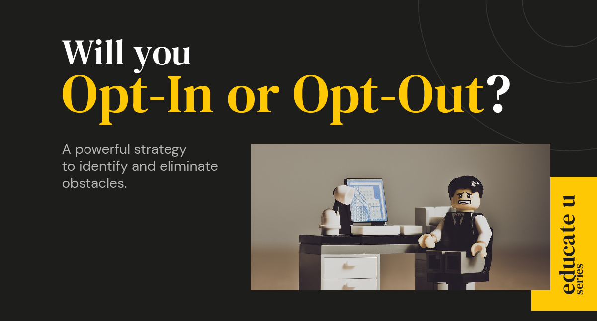 Opt-In vs Opt-Out in Marketing